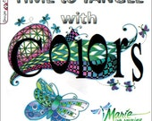Adult Coloring Book - Time to Tangle with Colors - 48 Zentangle Images - Includes Zentangle Lessons - by Marie Browning (16801697)
