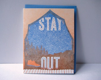 Stay Out - letterpress card - outdoors - nature - outside - adventure - tent - trees - nightsky - summer - leave - sky - woods