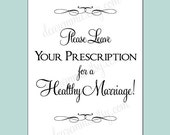 INSTANT DOWNLOAD - Sign for Well Wishing RX Cards - 5x7 card - Prescription for Happy Marriage - pdf printable file