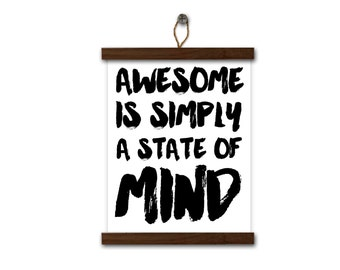 Awesome Typographic Print Funny Typography Poster - Awesome is a State of Mind Funny Digital Art Print Funny Typography Friend Dorm Decor
