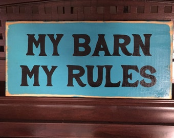 My Barn My Rules Shabby Sign Plaque Country Chic Girl Women Farmhouse Cowgirl Decor Hand Painted Rustic You Pick Color Wooden