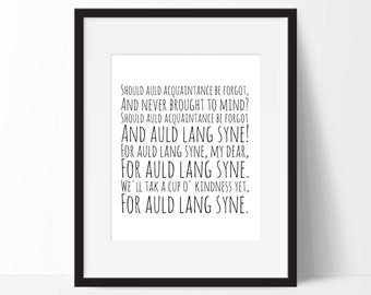 "Auld Lang Syne - Robert Burns. Art Print. Perfect for 10""x8"" frames."