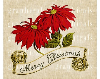 Poinsettias Merry Christmas Instant Digital download graphic image for iron on fabric transfer burlap decoupage pillows tote bags No. 1774