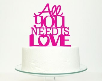 Wedding Cake Topper - 'All You Need Is Love' Miss Cake Original Design