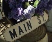 VINTAGE ~ 'MAIN ST' ~ Metal, Retired Street Signs