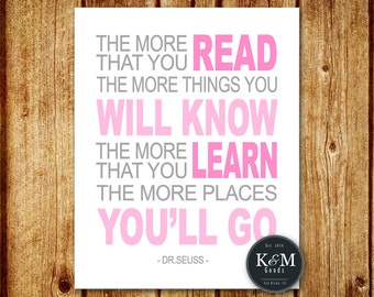 The More You Read The More You Know Dr. Seuss 8x10 Digital Printable File