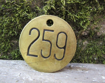 Number 259 Tag Brass Metal vtg Aged Patina Vintage Cattle Tag #259  Industrial Tag Address House Apartment Number Large 2 Inch  Keychain Tag