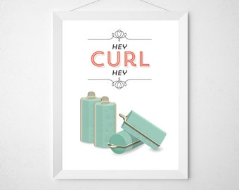 Bathroom Decor Print - Hey Curl Hey - Curling curlers vanity hair salon style poster minimal modern mint coral funny girly bath room art