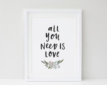 All You Need Is Love Print A4