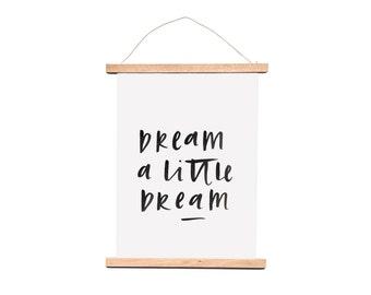 Dream A Little Dream Typographic Print A4
