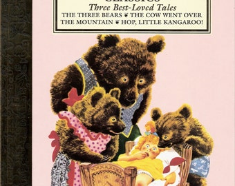 Little Golden Book Classics Three Best Loved Tales The Three Bears, The Cow Went Over the Mountain, Hop Little Kangaroo, Feodor Rojankovsky