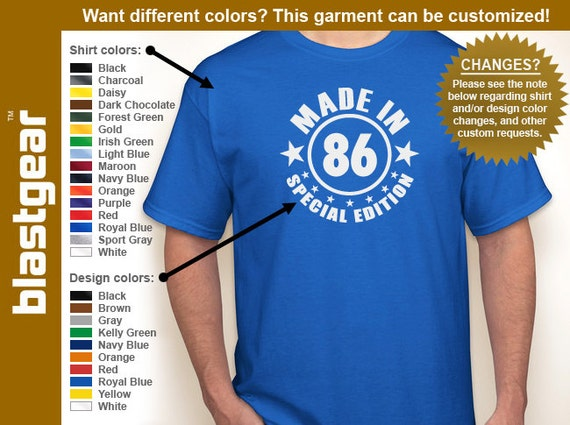 Made in 86 (or any year) Special Edition 1986 30th Birthday T-shirt — Any color/Any size - Adult S, M, L, XL, 2XL, 3XL, 4XL, 5XL