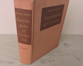 Vintage Gardening - Taylor's Encyclopedia of Gardening with Planting Guides - 1961 - Plants - Mid Century Living