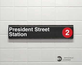 President Street Station - New York City Subway Sign - Wood Sign