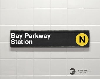 Bay Parkway Station - New York City Subway Sign - Hand Painted on Wood