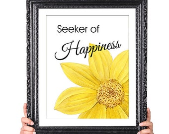 Seeker of Happiness, Choose Happy, Dalai Lama Inspirational Quote, Motivational Quote, Vintage Flower Illustration, yellow 8x10