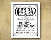 Printed Open Bar Drunken Shenanigans wedding bar sign - black and white party signage -  with optional add ons