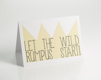 Let the wild rumpus start! Where the wild things are birthday card valentines day
