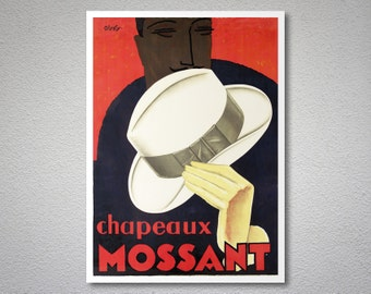 Chapeaux Mossant Vintage Poster by Olsky, 1928 - Poster Paper, Sticker or Canvas Print / Christmas Gift