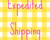 Expedited shipping • rush delivery