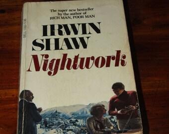 Vintage 1970's Romance Adventure Novel Nightwork Irwin Shaw Paperback 1976