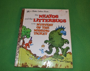 Vintage Little Golden Book The Neatos and the Litterbugs from 1973