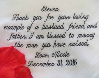 30 words of your choice. Father-in-law  embroidered wedding handkerchief. Comes with a matching gift box.