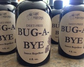 SALE : BUG - A - BYE Insect Repellent - Bug Spray - Bug Off - Bug Away - Made with organic herbs and essential oils