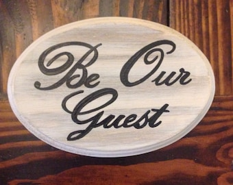 Be Our Guest Sign (cream) (5x7)