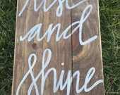 "Custom wooden 15x15 ""rise and shine"" sign order for alscott**"