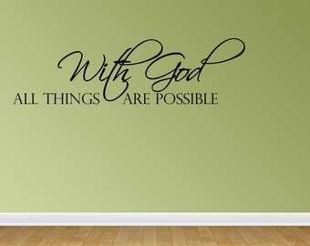 With God All Things Are Possible Religious Wall Decals Family Vinyl Wall Decal Lettering Quotes (JN32)