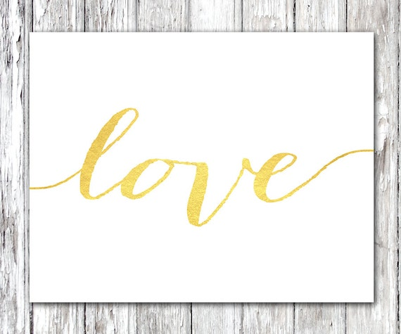 Printable love quote Gold love sign Love printable Gold foild love print Love quotes wall art love quote printable love quote sign