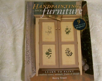 Handpainting Your Furniture By Kerry Trout