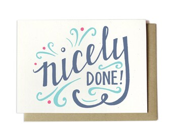 Nicely Done! Congratulations Greeting Card