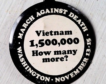 1969 ANTI Vietnam 1,500,000 How Many More? March Against Death Washington November 13 15 1969