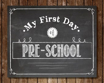 """Printable """"My First Day of Pre-School"""" Sign - 8x10 Chalkboard Printable First Day of School Picture Photo Pre-K Kindergarten First Grade"""
