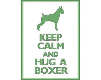 Keep Calm and Hug a Boxer Cross Stitch Pattern