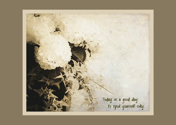 """Photo Greeting Card with Text. Just Because or Happy Birthday Card. Flat (NOT FOLDED) 5""""x7"""", White Hydrangea Photo."""