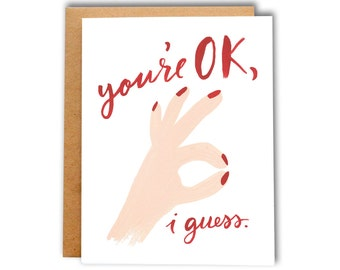 You're OK, I Guess