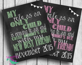 Customized Only Child expiring pregnancy reveal, DIGITAL IMAGE, sibling announcement, expecting, Im going to be a big sister, big brother
