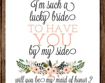 Will You Be My Maid of Honor? - I'm Such a Lucky Bride to Have You By My Side