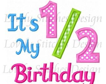It's my 1/ 2 Birthday Applique Machine Embroidery Design NO:0345