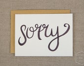 Hand Lettered Sorry Card, Recycled Card, Greeting Card