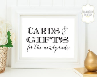Printable Wedding Signs // Cards & Gifts For The Newlyweds // DIY Reception Decor // 8X10 Wedding Signage // INSTANT DOWNLOAD
