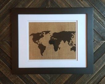 Burlap Print | World Map print | Custom Made to Order | Wall Decor | Gift for him, Gift for her