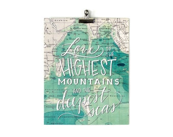 Hand Lettered OCEAN Map Print Moms, Dads and Grads Love to the Highest Mountains Deepest Seas Lettering 11x14 8x10 Travel