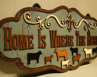 Home Is Where The Herd Is, Rustic Sign, Farm Sign, Livestock, Show Animals, Stock Show, Vintage Sign, Cross, Herd, Steer, Heifer, Ranch Sign