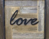 Rustic Love Sign, Love Sign, Rustic Wall Art, Wedding Gift, Romance, Bedroom Decor, Home Decor, Modern Rustic, Made by Stone Wood Rustics