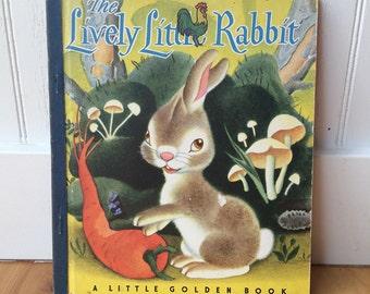 "Little Golden Book ""The Lively Little Rabbit"""