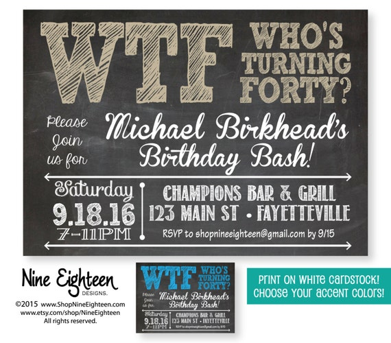 40th Birthday Dinner Ideas: 40th Birthday Party Invitation WTF Who's Turning By